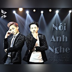 Nói Anh Nghe (Single) - Billy Nhựt Minh, Lý Tuấn Kiệt