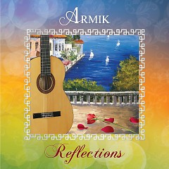Reflections - Armik