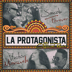 La Protagonista (Remix) - Jacob Forever