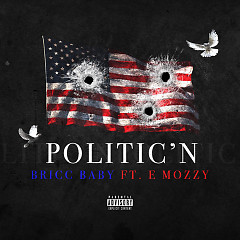 Politic'n (Single) - Bricc Baby