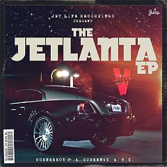 The Jetlanta (EP) - Corner Boy P, Curren$y, TY