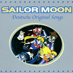 Sailor Moon Deutsche Original Songs