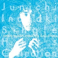 Single Hits Collectin (CD1) - Junichi Inagaki