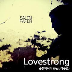 Love Strong - Saltnpape