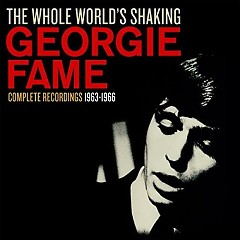 The Whole World's Shaking (CD5) - Georgie Fame