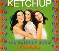 The Ketchup Song (Asereje) (Single) - Las Ketchup