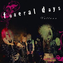 Funeral Days - Valluna