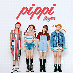 PIPPI (3rd Single) - 2Eyes