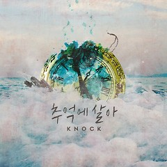 Live In Memory (Single) - Knock