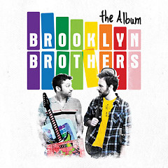 Brooklyn Brothers: The Album - Brooklyn Brothers