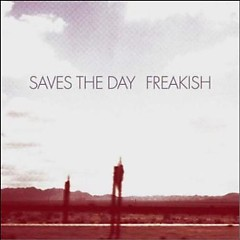 Freakish (Single) - Saves The Day