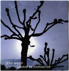 Vermin Exterminator - Jens Bader