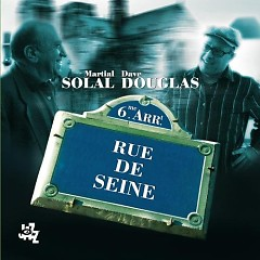 Rue de Seine - Dave Douglas
