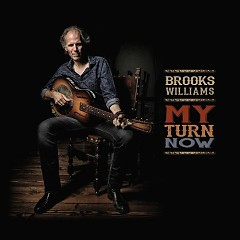 My Turn Now - Brooks Williams