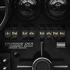 In Da Bank (Single) - Famous Dex