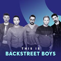 Những Bài Hát Hay Nhất Của Backstreet Boys - Backstreet Boys
