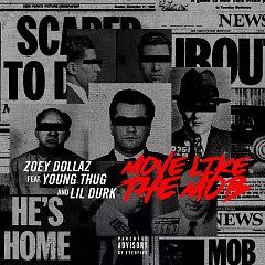 Move Like The Mob (Single) - Zoey Dollaz