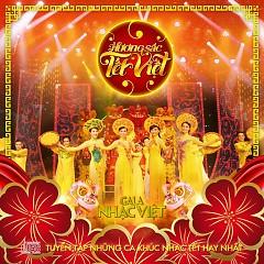 Bai hat Gala Nhạc Việt: Hương Sắc Tết Việt