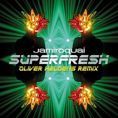 Superfresh (Oliver Heldens Remix) (Single) - Jamiroquai