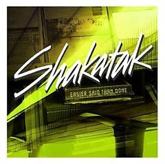 Easier Said Than Done (CD1) - Shakatak