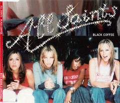 Black Coffee (Single) - All Saints