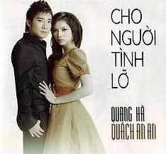 Cho Người Tình Lỡ   - Quang Hà,Quách An An