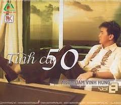 Tình Ca 50 - Đàm Vĩnh Hưng