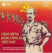 Chào Mừng Đảng Cộng Sản Việt Nam