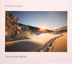 December Peace - Stanton Lanier