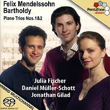 Felix Mendelssohn Bartholdy - Piano Trios Nos. 1 & 2 - Julia Fischer,Jonathan Gilad,Daniel Müller-Schott