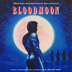 Bloodmoon OST - Brian May