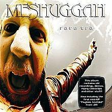Rare Trax - Meshuggah