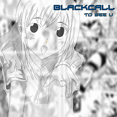 To See You - Blackcall