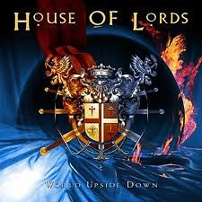 World Upside Down - House Of Lords