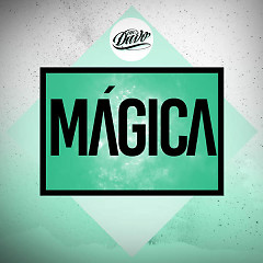Mágica (Single) - Mc Davo