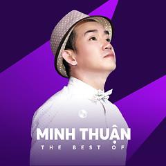 Những Bài Hát Hay Nhất Của Minh Thuận - Minh Thuận