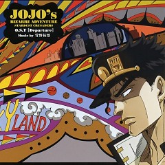 JoJo no Kimyou na Bouken Stardust Crusaders Original Soundtrack [Departure]