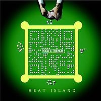 Heat Island - ROCK'A'TRENCH