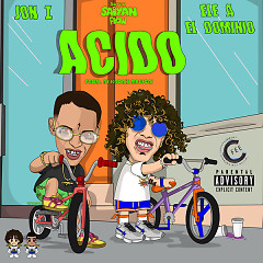 Acido (Single) - Jon Z, Ele A El Dominio