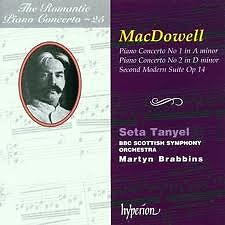 The Romantic Piano Concerto, Vol. 25 – MacDowell - Seta Tanyel,BBC Scottish Symphony Orchestra,Martyn Brabbins