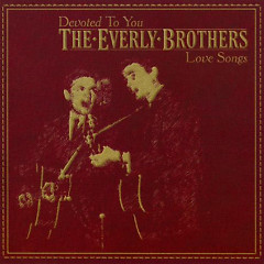 Love Songs - The Everly Brothers