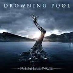 Resilience (Digital Deluxe Edition) - Drowning Pool