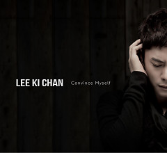 Convince Myself - Lee Ki Chan