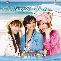 THE iDOLM@STER STATION!!! SECOND TRAVEL ~Seaside Date~ (CD3)