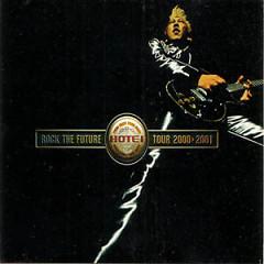 Rock The Future Tour 2000-2001 (CD2)