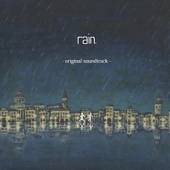 rain (Game) Soundtrack (CD2)