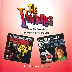 Where The Action Is / Ventures Knock Me Out (CD3) - The Ventures