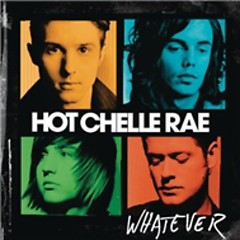 Whatever (Lossless) - Hot Chelle Rae