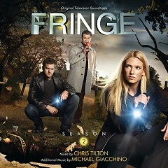 Fringe: Season 2 OST (Pt.2) - Chris Tilton
