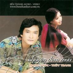 Chuyện Đêm Mưa - Trọng Phúc, Thùy Trang